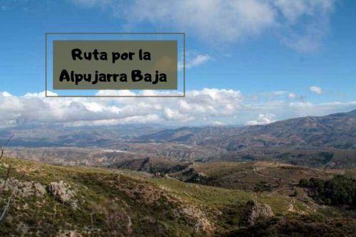 Ruta de dos días por la Alpujarra Baja