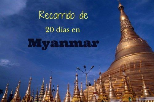 recorrido Myanmar