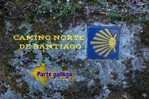 Parte gallega Camino Norte de Santiago
