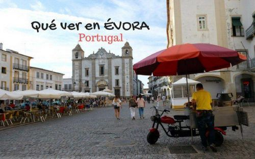Que ver en Évora, en el Alentejo Portugés