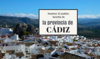 nuestros 15 pueblos favoritos de la provincia de Cadiz