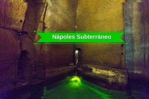 Nápoles Subterráneo