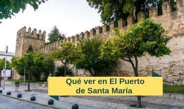 que ver en el Puerto de Santa María