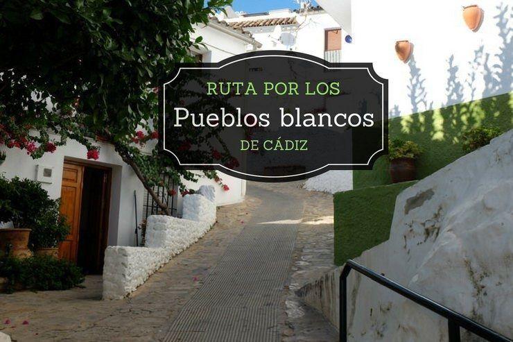Ruta Pueblos Blancos de Cadiz