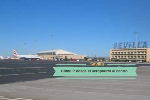 Ir desde el aeropuerto al centro de Sevilla