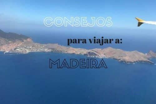Consejos prácticos para visitar Madeira y volver enamorado de la isla