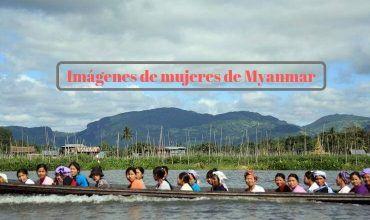 Imágenes de mujeres de Myanmar