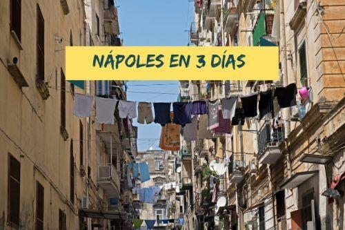 Nápoles en tres días