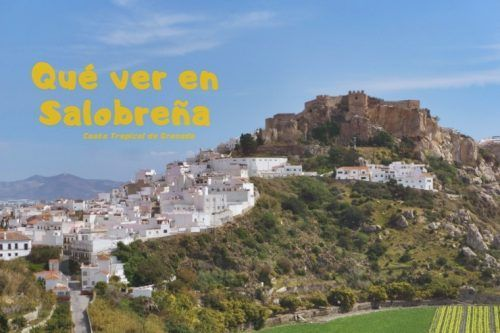 Qué ver en Salobreña: disfruta de la Costa Tropical de Granada