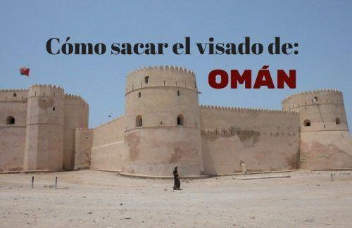 Cómo sacarte el visado de Omán tranquilamente desde casa