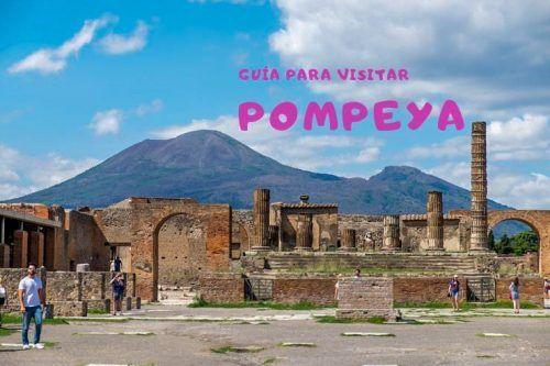 Guía para visitar Pompeya y que el día sea todo un éxito