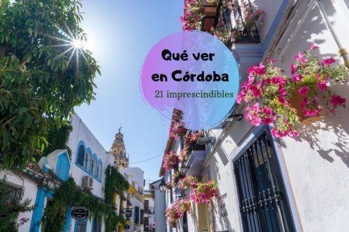 21 cosas que ver en Córdoba