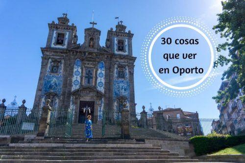 30 cosas que ver en Oporto, la ciudad del Duero