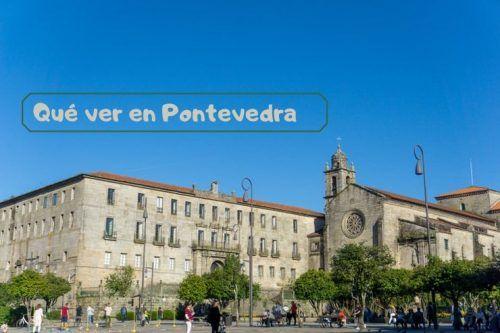 Qué ver en Pontevedra, descubre las Rías Baixas