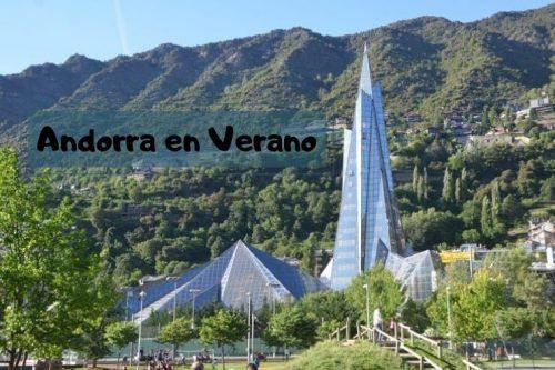 Andorra en Verano. Conoce el país en la que es su mejor estación