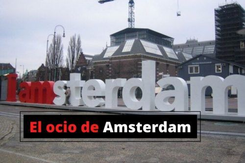 Amsterdam: que hacer tras visitar la ciudad