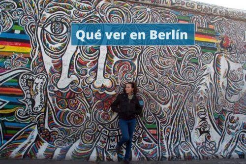 Que ver en Berlín en un fin de semana: descubre la ciudad bohemia de Europa