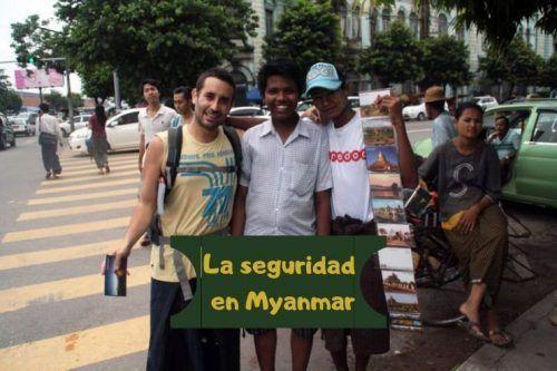 La seguridad en Myanmar: visitalo tranquilamente