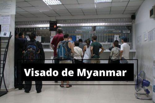 Cómo sacarte el visado de Myanmar en la embajada de Bangkok o tu casa