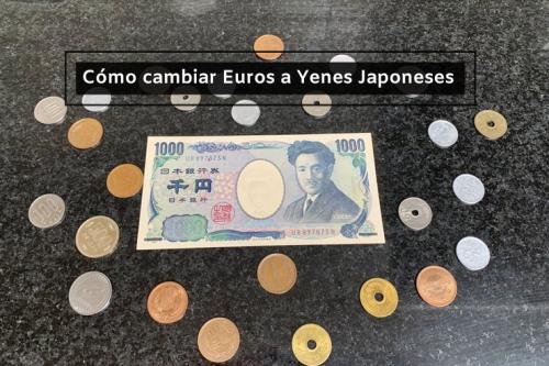 como cambiar euros a yenes japoneses