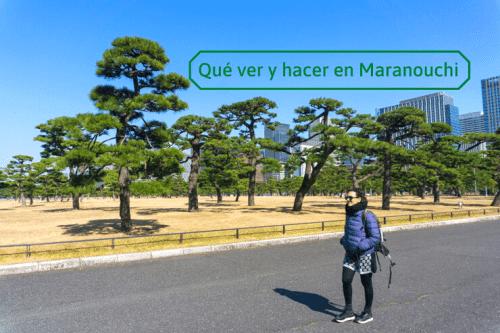 qué ver en Maranouchi