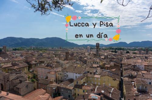 Qué ver en Lucca y Pisa en un día