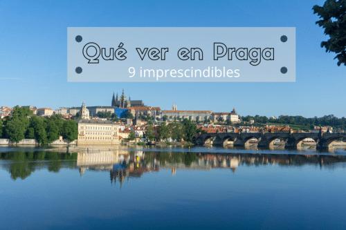 imperdibles de Praga