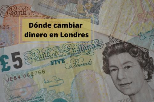 Dónde cambiar dinero en Londres